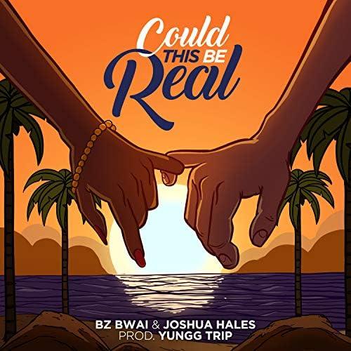 Bz Bwai, Joshua Hales & Yungg Trip