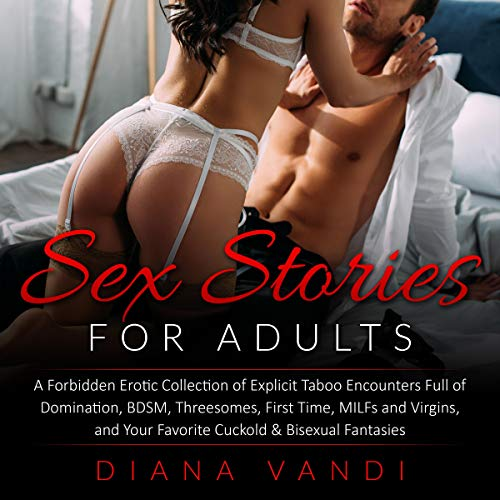 Sex Stories for Adults Audiobook By Diana Vandi cover art