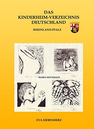 Das Kinderheim-Verzeichnis Deutschland: Teil XI, Rheinland-Pfalz