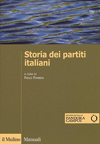 Storia dei partiti italiani. Con e-book