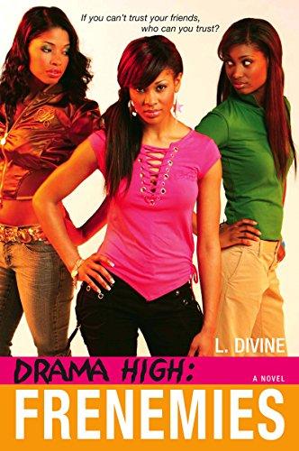 Drama High: Frenemies (Drama High series Book 4)