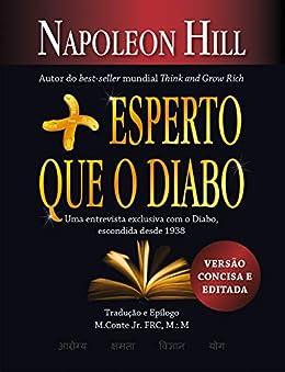 Mais esperto que o Diabo: Versão de bolso por [Napoleon Hill, Lúcia Brito, M. Conte Jr.]
