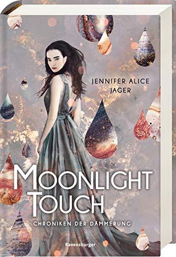 Chroniken der Dämmerung, Band 1: Moonlight Touch (Chroniken der Dämmerung, 1)