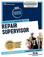 Repair Supervisor (Career Examination)