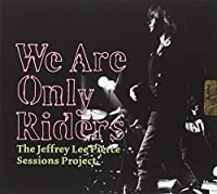 We Are Only Riders by Jeffrey Le.=Trib= Pierce (2010-01-25)