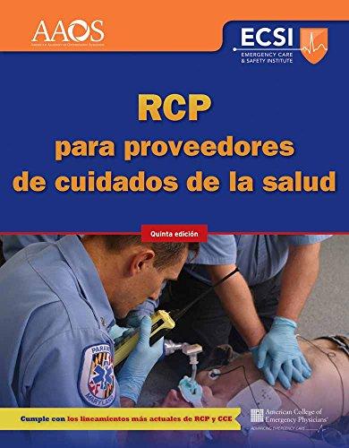 RCP Para Proveedores De Cuidados De La Salud, Quinta Edicion
