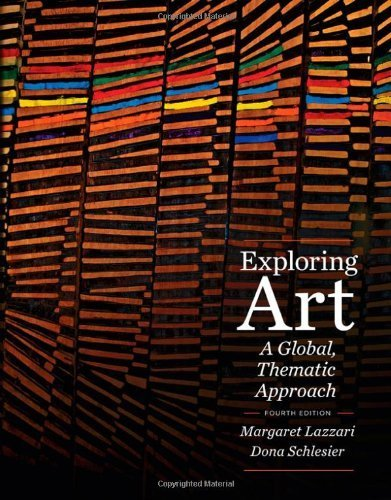 Download Exploring Art: A Global, Thematic Approach (with Coursemate Printed Access Card) 1285458265