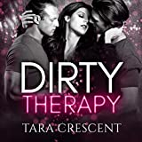 Dirty Therapy: The Dirty Series, Book 1