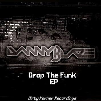 Drop The Funk EP