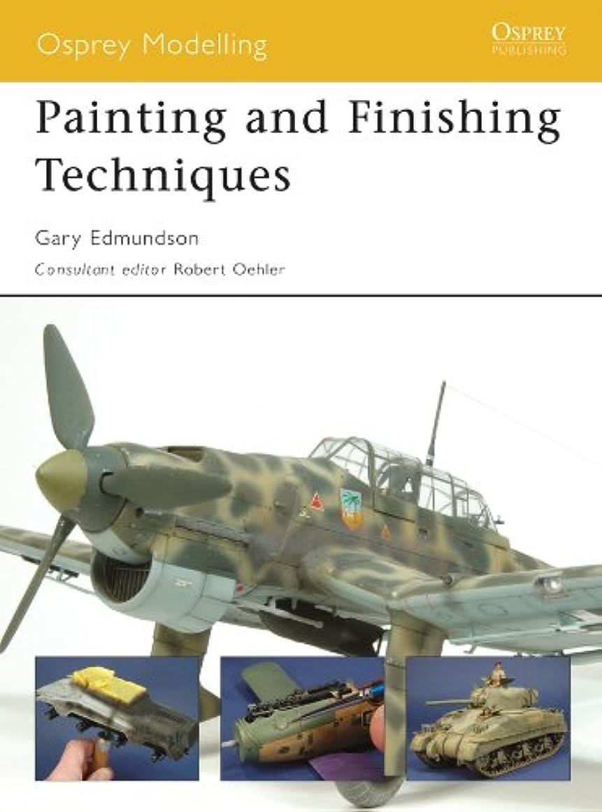 アピールシーサイド現実Painting and Finishing Techniques (Osprey Modelling Book 45) (English Edition)