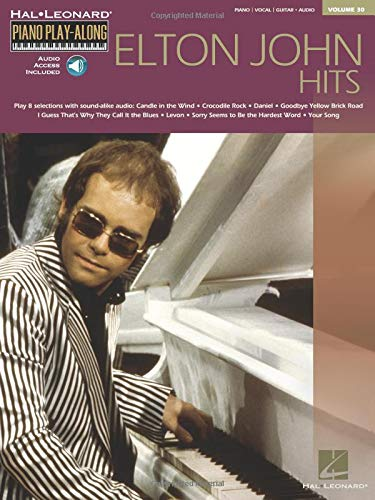 Elton John Hits: Piano Play-Along Volume 30 (Hal Leonard Piano Play-Along)