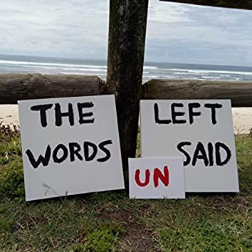 The Words Left Unsaid