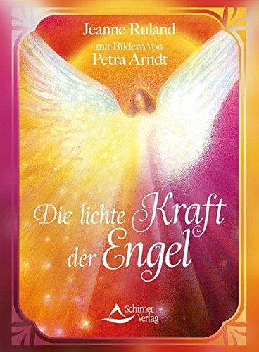Die lichte Kraft der Engel