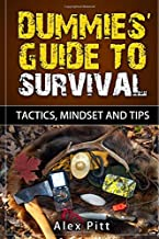 Dummies' Guide to Survival: Tactics, Mindset and Tips