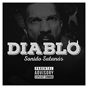 Diablo (feat. Golosinómano & Christrombón)