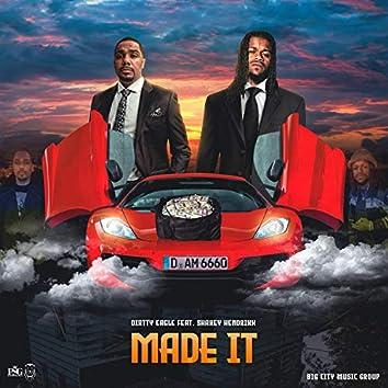 Made It (feat. Shakey Hendrixx Radio Edit)