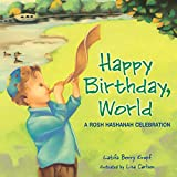 Happy Birthday World - A Jewish New Year Book for Toddlers