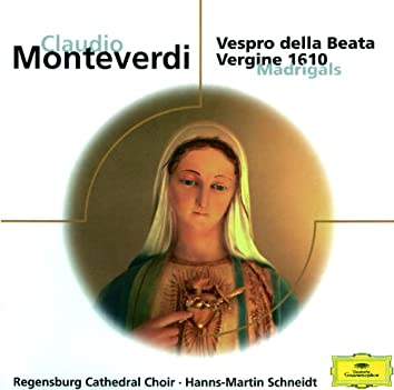 Monteverdi: Vespro della Beata Vergine; Magnificat; Madrigale