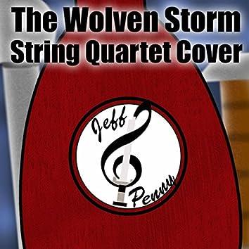 The Wolven Storm (String Quartet Cover)