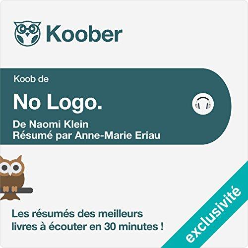 Résumé : No Logo de Naomi Klein audiobook cover art