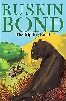 The Kipling Road by [Ruskin Bond]