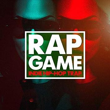 Rap Game (Indie Hip-Hop, Trap)