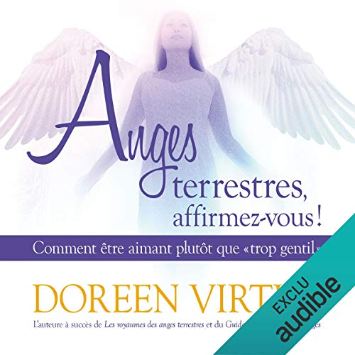 Anges terrestres, affirmez-vous ! audiobook cover art