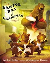 Baking Day at Grandma's Hardcover August 14, 2014