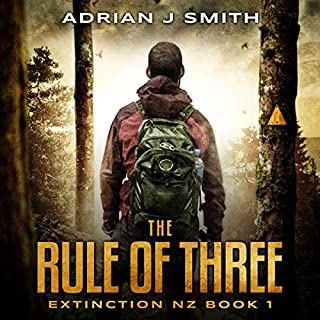 The Rule of Three     The Extinction New Zealand Series, Book 1              By:                                                                                                                                 Adrian J. Smith                               Narrated by:                                                                                                                                 Raphael Corkhill                      Length: 6 hrs and 21 mins     1 rating     Overall 5.0