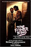 The Fisher King: The Book of the Film (Applause Screenplay Series) by Richard...