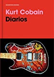 Diarios. Kurt Cobain / Kurt Cobain: Journals (Reservoir Narrativa) (Spanish Edition)
