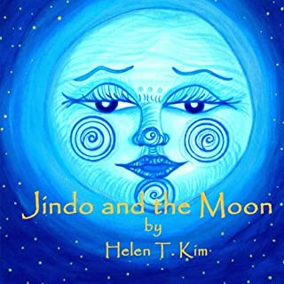 Jindo and the Moon: Jindo Tales presents (Volume 1)