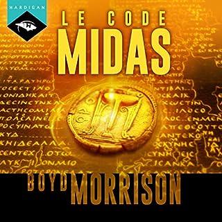 Le Code Midas                   De :                                                                                                                                 Boyd Morrison                               Lu par :                                                                                                                                 Nicolas Justamon                      Durée : 13 h et 7 min     5 notations     Global 4,6