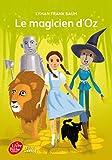 Le Magicien d'Oz - Texte abrégé
