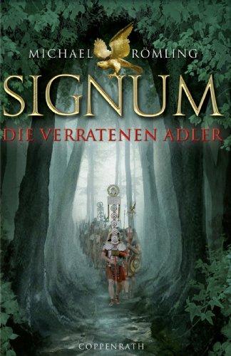 Signum: Die verratenen Adler (Kinder- und Jugendliteratur) (German Edition)