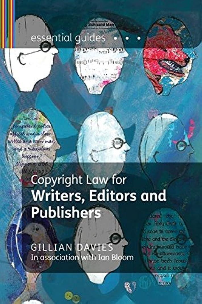 飾る野望怖いCopyright for Authors and Editors (Essential Guides)
