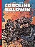 Caroline Baldwin, Tome 11 - Etat de Siège
