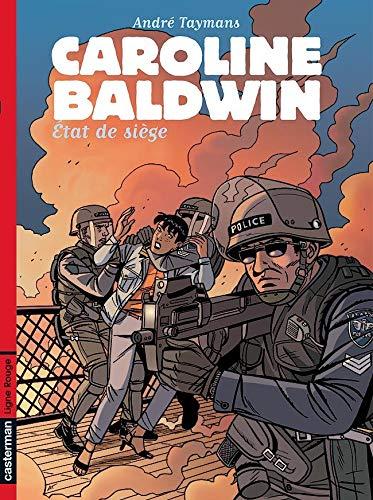 Caroline Baldwin, Tome 11 : Etat de Siège
