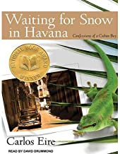 [ WAITING FOR SNOW IN HAVANA: CONFESSIONS OF A CUBAN BOY (, CD) - IPS ] By Eire, Carlos ( Author) 2011 [ Compact Disc ]