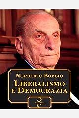 Liberalismo e Democrazia (Italian Edition) eBook Kindle