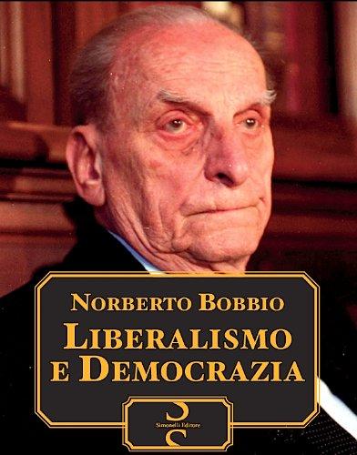 Liberalismo e Democrazia (Italian Edition)