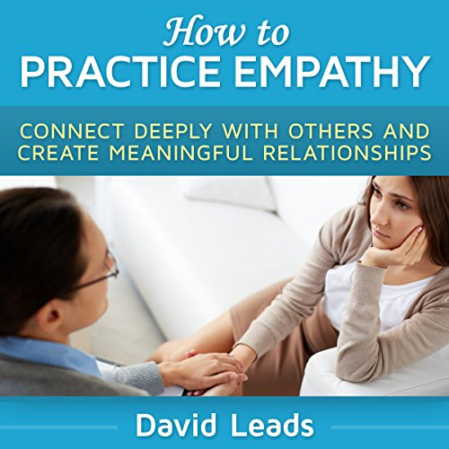 How to Practice Empathy audiobook cover art