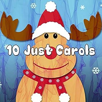10 Just Carols