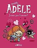 Mortelle Adèle, Tome 04 - J'aime pas l'amour ! - Format Kindle - 6,99 €