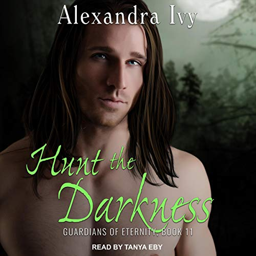Hunt the Darkness: Guardians of Eternity Series, Book 11