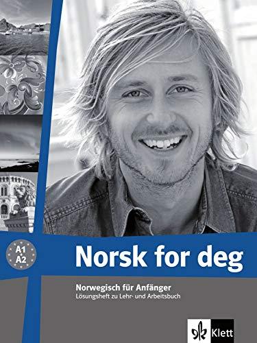 Norsk for deg: Norwegisch für Anfänger. Lösungsheft (Norsk for deg neu: Norwegisch für Anfänger)