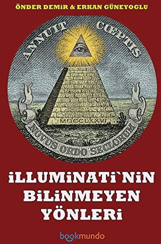 Illuminati`nin Bilinmeyen Yönleri