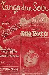 Tango d\'un soir crée par tino rossi dans le film
