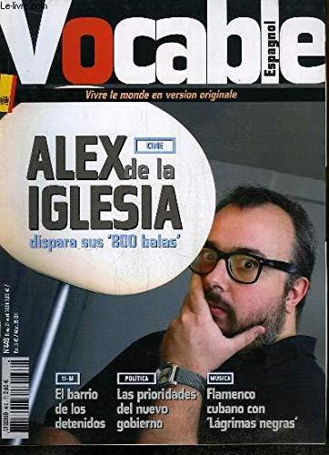 Vocable Espagnol n°440 : Alex de la Iglesia dispara sus