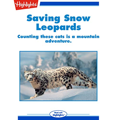 Saving Snow Leopards audiobook cover art